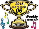 Top 10 Songs (Week 06, 2016)
