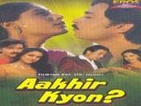 Aakhir Kyon (1985)