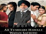 Ab Tumhare Hawale Watan Sathiyo (2004)