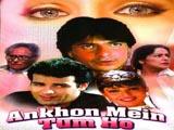 Ankhon Mein Tum Ho (1997)