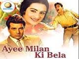 Ayee Milan Ki Bela (1964)