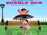 Bubble Gum (2010)
