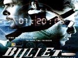 Bullet (2005)