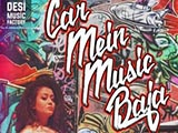 Car Mein Music Baja (2015)