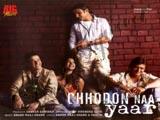 Chhodo Na Yaar (2007)