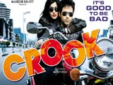 Crook: Its Good To Be Bad (2010)