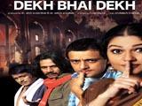 Dekh Bhai Dekh (2009)
