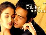Dil Ka Rishta (2003)