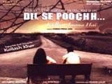 Dil Se Poochh Kidhar Jaana Hai (2006)