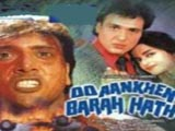 Do Aankhen Barah Hath (1997)