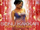 Dont Touch Me (Sonu Kakkar) (2008)