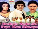 Dulhan Wahi Jo Piya Man Bhaaye Lyrics And Video Of Songs From The Movie Dulhan Wahi Jo Piya Man Bhaaye 1977