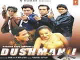 Dushmani (2002)
