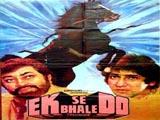 Ek Se Bhale Do (1985)