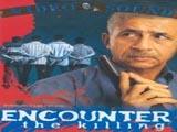 Encounter - The Killing (2002)