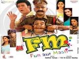 FM - Fun Aur Masti (2007)