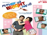 Future To Bright Hai Ji (2012)