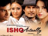 Ishk Actually (2013)