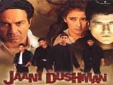 Jaani Dushman (2002)