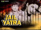 Jail Yatra (1947)