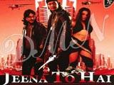 Jeena To Hai (2008)