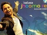 Jhoomo Re - Kailash Kher (2007)