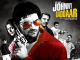 Johnny Gaddaar (2007)