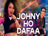 Johny Ho Dafaa (2014)