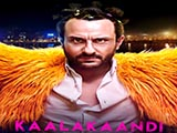Kaalakaandi (2017)
