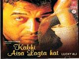 Kabhi Aaisa Lagta Hain (2004)