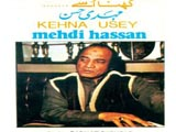Kehna Usey (Mehdi Hassan) (1985)