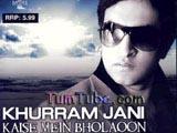 Khurram Jani - Kaise Mein Bholaoon