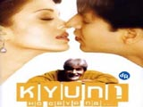 Kyun Ho Gaya Na (2004)