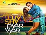 Luv Shv Pyar Vyar (2017)