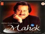 Mahek (Pankaj Udhas) (1999)