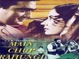 Main Chup Rahungi (1962)