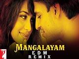 Mangalyam Edm Remix (2016)