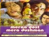 Mera Dost Mera Dushman (1984)