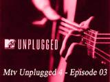 Mtv Unplugged 4 - Episode 03 (2014)