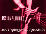 Mtv Unplugged 4 - Episode 05 (2014)