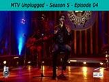 MTV Unplugged 5 - Episode 04 (2016)