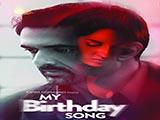 My Birthday Song (2018)