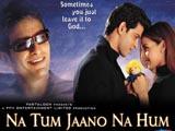 Na Tum Jaano Na Hum (2002)