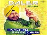Nach Di Sham Kaure (Daler Mehndi) (2002)