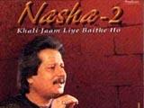Nasha Vol. 2 - Pankaj Udhas (2006)
