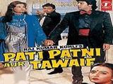 Pati Patni Aur Tawaif (1990)