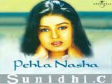 Pehla Nasha (Sunidhi Chauhan) (2001)