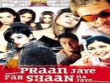 Pran Jaye Par Shaan Na Jaye (2003)