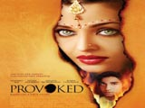 Provoked (2007)