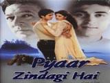 Pyaar Zindagi Hai (2001)